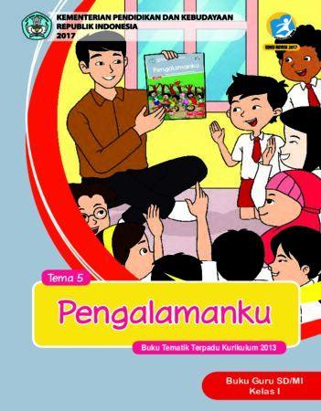 Buku Guru Tema 5 Pengalamanku Kelas 1 Revisi 2017