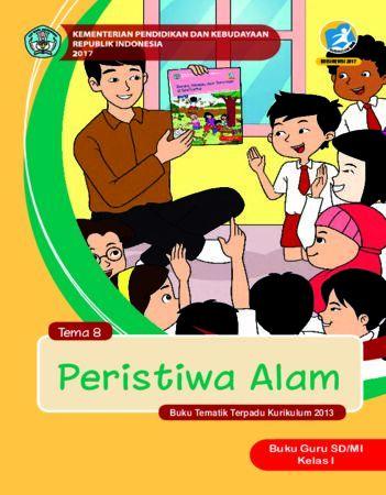 Buku Guru Tema 8 Peristiwa Alam Kelas 1 Revisi 2017