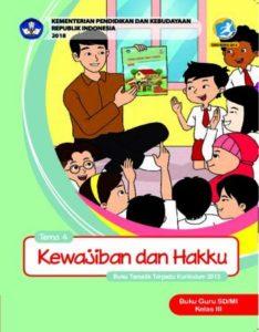 Buku Guru Tema 4 kewajiban dan Hakku Kelas 3 Revisi 2018