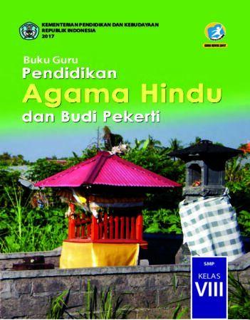 Buku Guru Pendidikan Agama Hindu dan Budi Pekerti Kelas 8 Revisi 2017