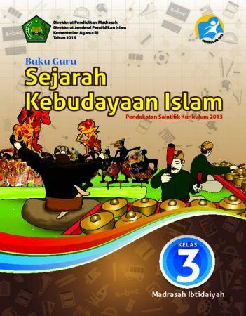 Buku Guru Sejarah Kebudayaan Islam Kelas 3 Revisi 2016