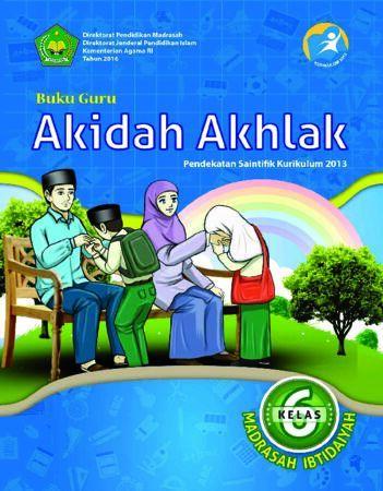 Buku Guru Akidah Akhlak Kelas 6 Revisi 2016