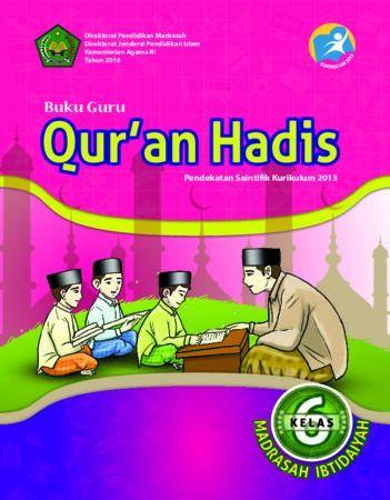 Buku Guru Qur'an Hadis Kelas 6 Revisi 2016