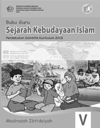 Buku Guru Sejarah Kebudayaan Islam Kelas 5 Revisi 2015