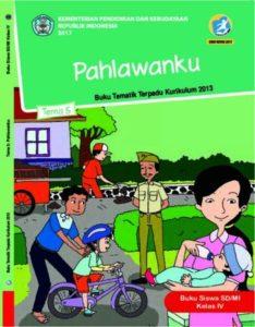 Buku Siswa Tema 5 Pahlawanku Kelas 4 Revisi 2017