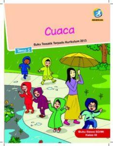 Buku Siswa Tema 5 Cuaca Kelas 3 Revisi 2018