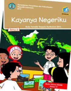Buku Siswa Tema 9 Kayanya Negeriku Kelas 4 Revisi 2016