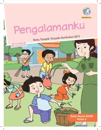 Buku Siswa Tema 5 Pengalamanku Kelas 2 Revisi 2017