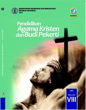 Buku Siswa Pendidikan Agama Kristen dan Budi Pekerti Kelas 8 Revisi 2017