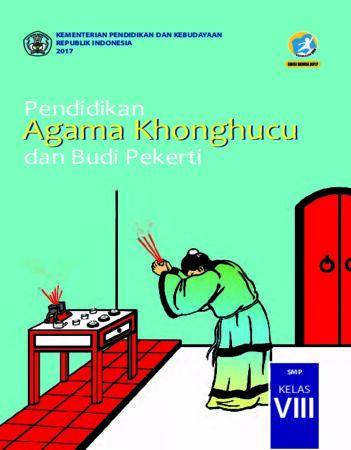 Buku Siswa Pendidikan Agama Khonghucu dan Budi Pekerti Kelas 8 Revisi 2017