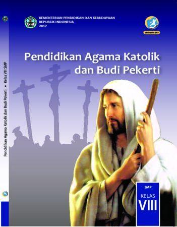 Buku Siswa Pendidikan Agama Katolik dan Budi Pekerti Kelas 8 Revisi 2017