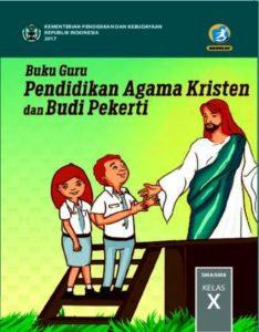 Buku Guru Pendidikan Agama Kristen dan Budi Pekerti Kelas 10 Revisi 2017