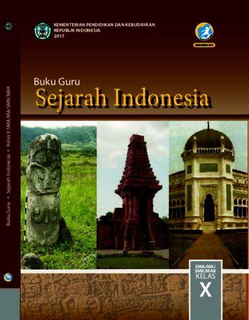 Buku Guru Sejarah Indonesia Kelas 10 Revisi 2017