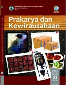 Buku Siswa Prakarya dan Kewirausahaan Semester 2 Kelas 11 Revisi 2017