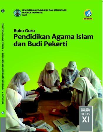 Buku Guru Pendidikan Agama Islam dan Budi Pekerti Kelas 11 Revisi 2017