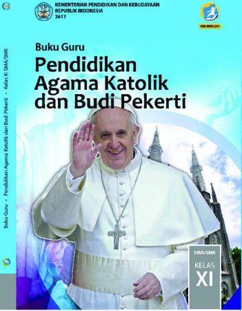 Buku Guru Pendidikan Agama Katolik dan Budi Pekerti Kelas 11 Revisi 2017