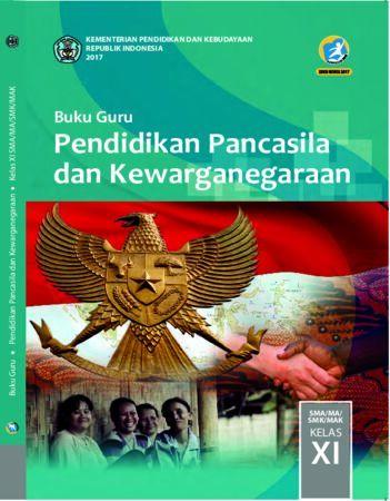 Buku Guru Pendidikan Pancasila dan Kewarganegaraan Kelas 11 Revisi 2017