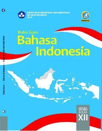 Buku Guru Bahasa Indonesia Kelas 12 Revisi 2018