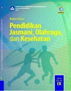 Buku Guru Pendidikan Jasmani, Olahraga dan Kesehatan Kelas 9 Revisi 2018