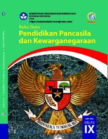 Buku Guru Pendidikan Pancasila dan Kewarganegaraan Kelas 9 Revisi 2018