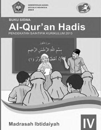 Buku Siswa Al-Qur'an Hadis Kelas 4 Revisi 2014
