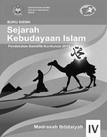Buku Siswa Sejarah Kebudayaan Islam Kelas 4 Revisi 2014