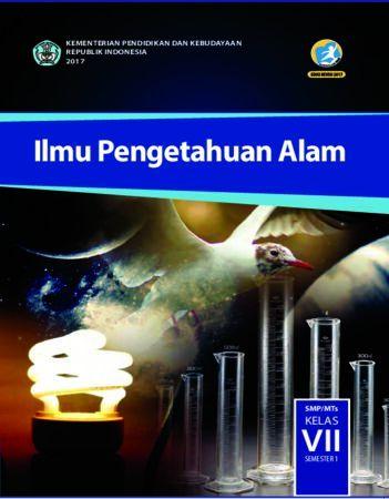 Buku Siswa Ilmu Pengetahuan Alam Semester 1 Kelas 7 Revisi 2017