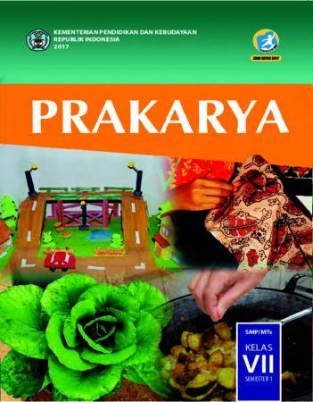 Buku Siswa Prakarya Kelas 7 Revisi 2017