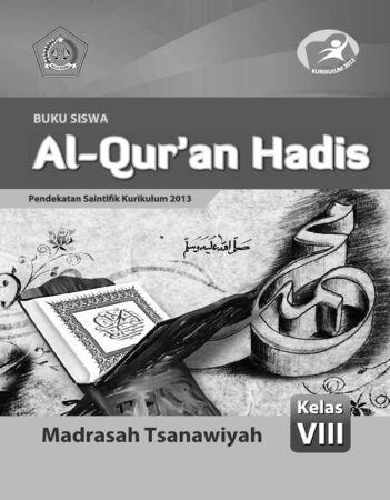 Buku Siswa Al-Qur'an Hadis Kelas 8 Revisi 2015