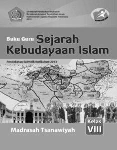 Buku Guru Sejarah Kebudayaan Islam Kelas 8 Revisi 2015