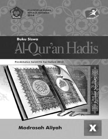 Buku Siswa Al-Qur'an Hadis Kelas 10 Revisi 2014