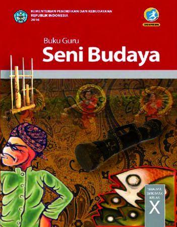 Buku Guru Seni Budaya Kelas 10 Revisi 2016