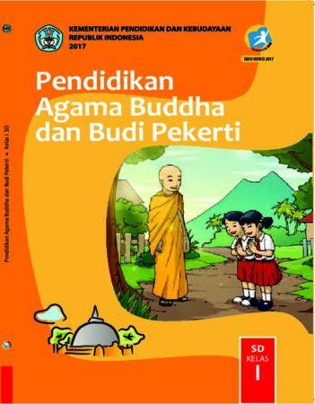 Buku Siswa Pendidikan Agama Budha dan Budi Pekerti Kelas 1 Revisi 2017