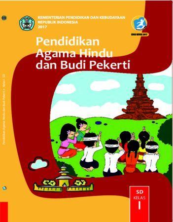 Buku Siswa Pendidikan Agama Hindu dan Budi Pekerti Kelas 1 Revisi 2017