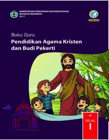 Buku Guru Pendidikan Agama Kristen dan Budi Pekerti Kelas 1 Revisi 2017