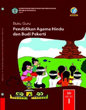 Buku Guru Pendidikan Agama Hindu dan Budi Pekerti Kelas 1 Revisi 2017