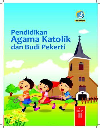 Buku Siswa Pendidikan Agama Katolik dan Budi Pekerti Kelas 2 Revisi 2017