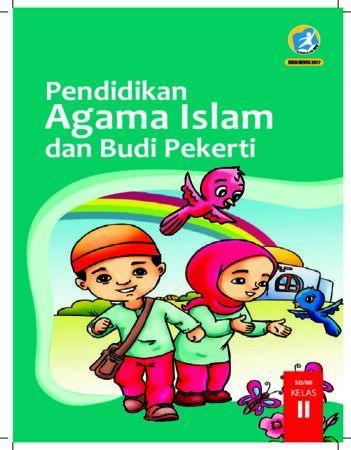 Buku Siswa Pendidikan Agama Islam dan Budi Pekerti Kelas 2 Revisi 2017