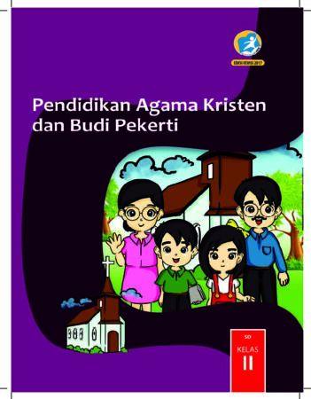 Buku Siswa Pendidikan Agama Kristen dan Budi Pekerti Kelas 2 Revisi 2017