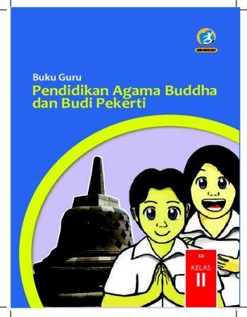 Buku Guru Pendidikan Agama Budha dan Budi Pekerti Kelas 2 Revisi 2017