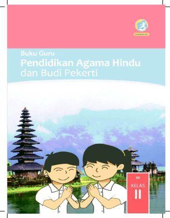 Buku Guru Pendidikan Agama Hindu dan Budi Pekerti Kelas 2 Revisi 2017