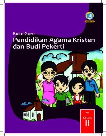 Buku Guru Pendidikan Agama Kristen dan Budi Pekerti Kelas 2 Revisi 2017