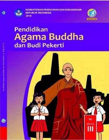 Buku Siswa Pendidikan Agama Budha dan Budi Pekerti Kelas 3 Revisi 2018