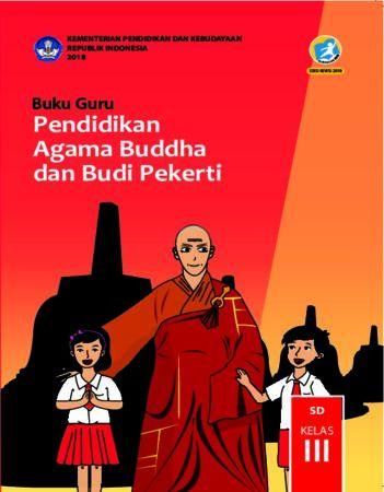 Buku Guru Pendidikan Agama Budha dan Budi Pekerti Kelas 3 Revisi 2018