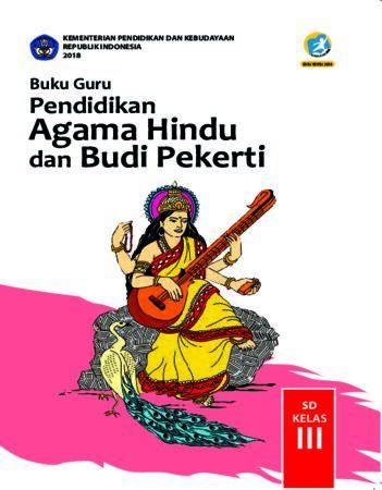 Buku Guru Pendidikan Agama Hindu dan Budi Pekerti Kelas 3 Revisi 2018