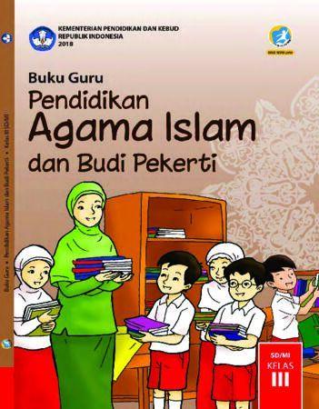 Buku Guru Pendidikan Agama Islam dan Budi Pekerti Kelas 3 Revisi 2018