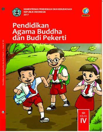 Buku Siswa Pendidikan Agama Budha dan Budi Pekerti Kelas 4 Revisi 2017