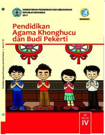 Buku Siswa Pendidikan Agama Khonghucu dan Budi Pekerti Kelas 4 Revisi 2017