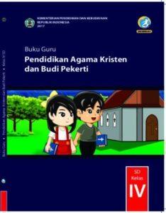 Buku Guru Pendidikan Agama Kristen dan Budi Pekerti Kelas 4 Revisi 2017
