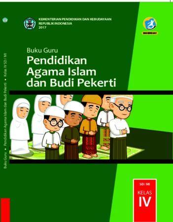 Buku Guru Pendidikan Agama Islam dan Budi Pekerti Kelas 4 Revisi 2017